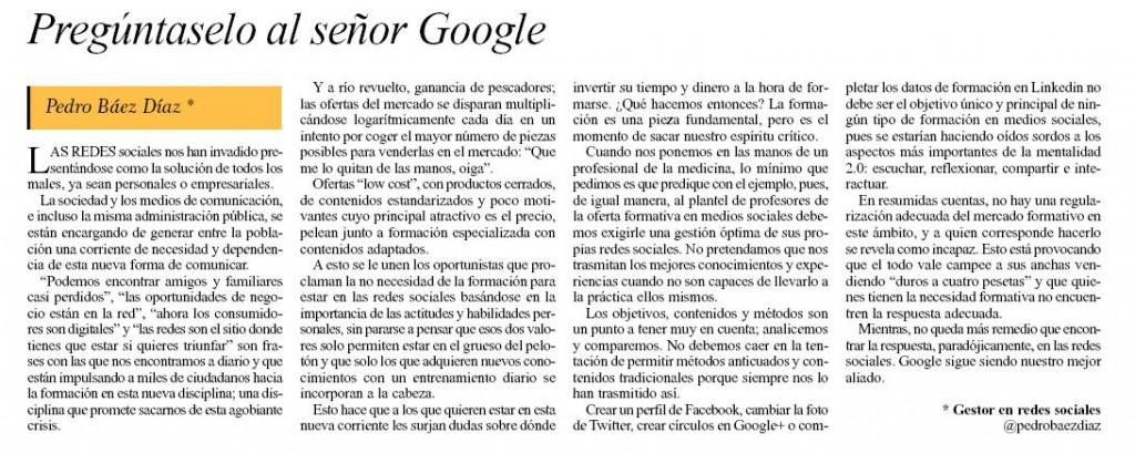 Preguntaselo al señor google (el día 18 de Mayo de 2012) @pedrobaezdiaz