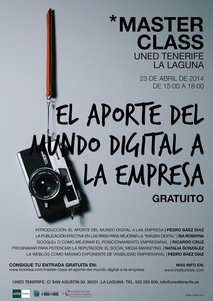 #MasterClass: El aporte del mundo digital a la empresa. 23 de  abril en la UNED #LaLaguna